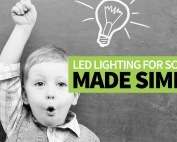 LED-lighting-for-schools-made-simple-blog-photo
